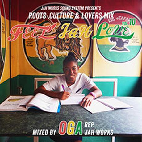 JAH WORKS-[FEEL JAH LOVE  Vol.10]
