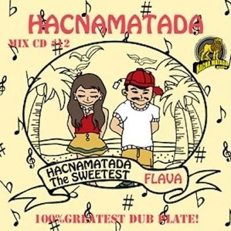 HACNAMATADA-[#12 THE SWEETEST FLAVA]