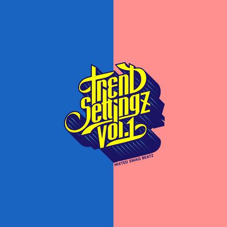 SWAG BEATZ-[TREND SETTINGZ MIX Vol.1]