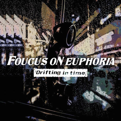 FOUCUS ON EUPHORIA