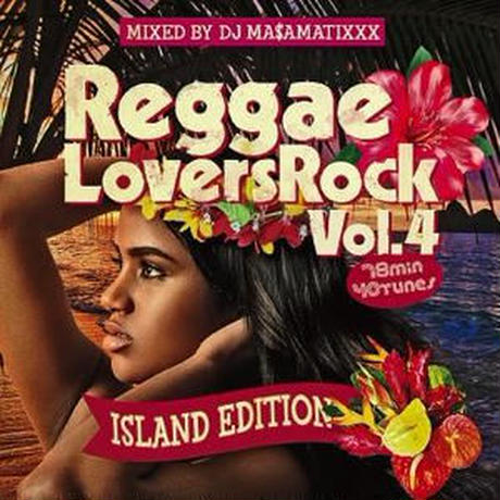 RACY BULLET(DJ MASAMATIXXX)-[REGGAE LOVERS ROCK VOL.4 -ISLAND EDITION-]
