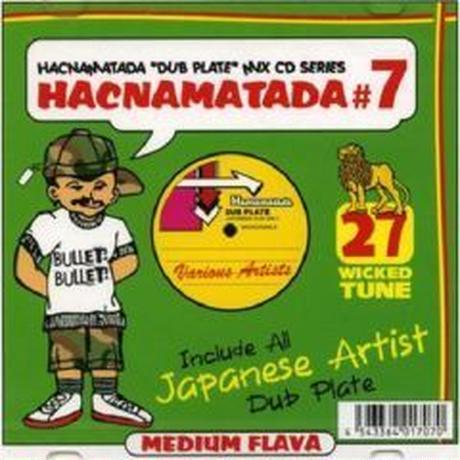 HACNAMATADA-[#7 JAPANESE ARTIST DUB PLATE MIX]