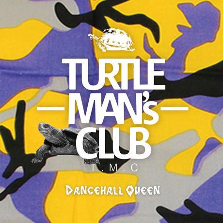 TURTLE MAN's CLUB-[DANCEHALL QUEEN-90's DANCEHALL REGGAE MIX]