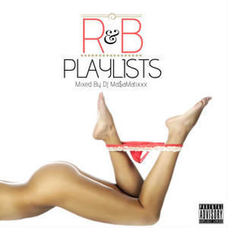 RACY BULLET (DJ MASAMATIXXX)-[R&B PLAYLISTS]