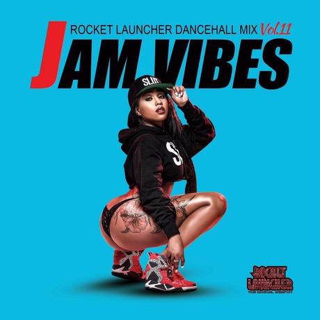 ROCKET LAUNCHER - [JAM VIBES Vol.11]