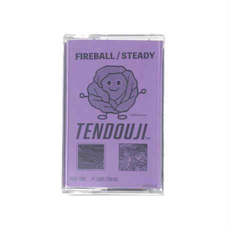 TENDOUJI『FIREBALL/STEADY』カセットテープ