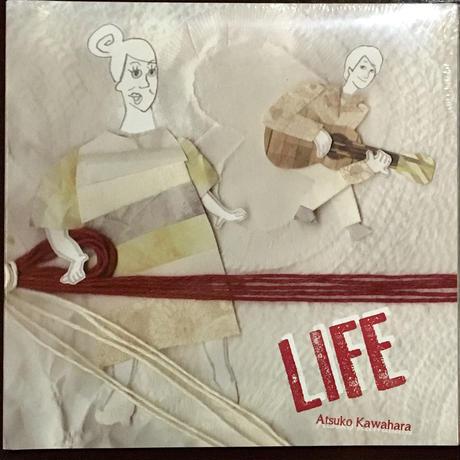 河原厚子(vo) 「LOVE」 & 「LIFE」
