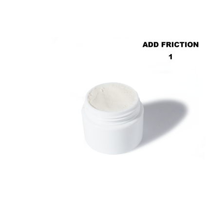ADD FRICTION / ADD FRICTION WET