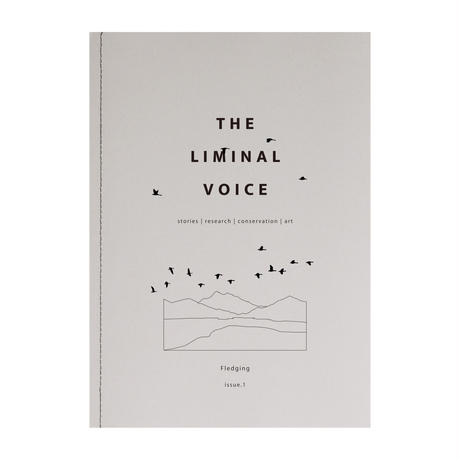 The Liminal Voice: Issue.1 - Fledging