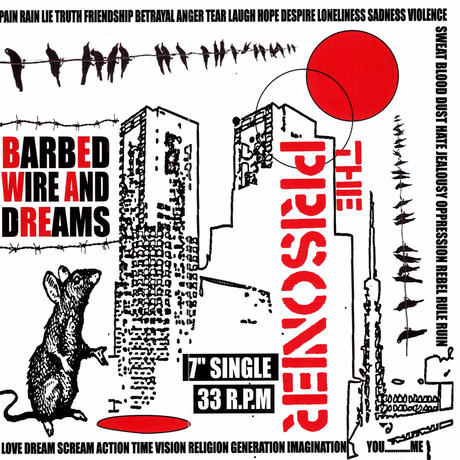 """4th: THE PRISONER """"BARBED WIRE AND DREAMS""""(7inch sinle) 2010/03/19"""