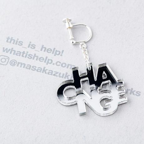 """CHANGE"" earring or pierce(ミラー)"