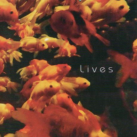 オムニバスアルバム「Lives」