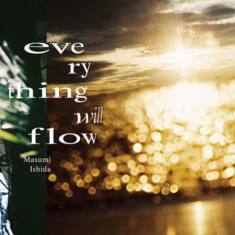 石田真澄写真集「everything will flow」(TISSUE PAPERS 05)