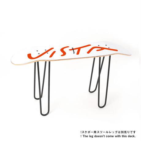 VISTA - SKATE BOARD DECK
