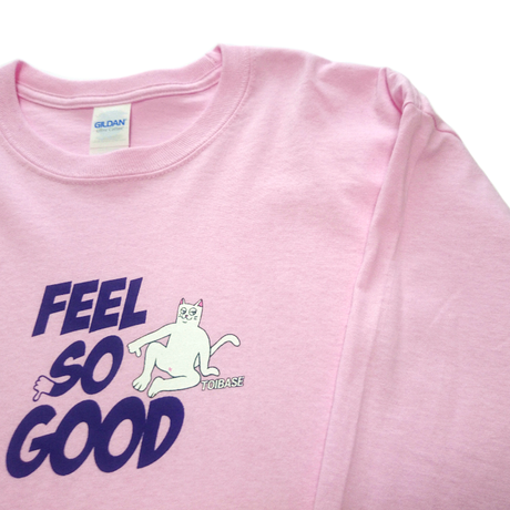 FEEL SO GOOD tee L/S