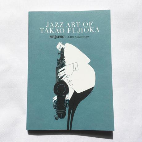 TAKAO FUJIOKA『JAZZ  ART OF TAKAO FUJIOKA』(JAZGRA、2017年)