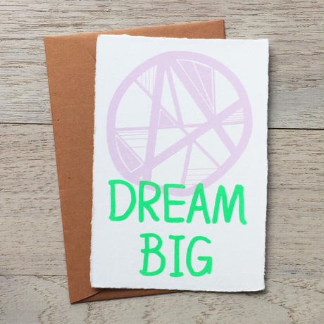 "Greeting Card ""Dream big"""