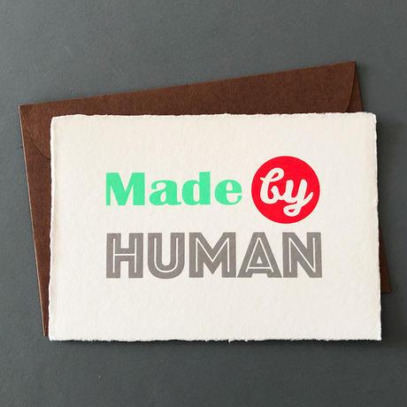 """メッセージカード """"メイド バイ ヒューマン"""" / Greeting Card """"Made by HUMAN"""""""