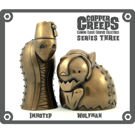 Copper Creeps Series 3 - Impotep and Wolfman by Doktor A