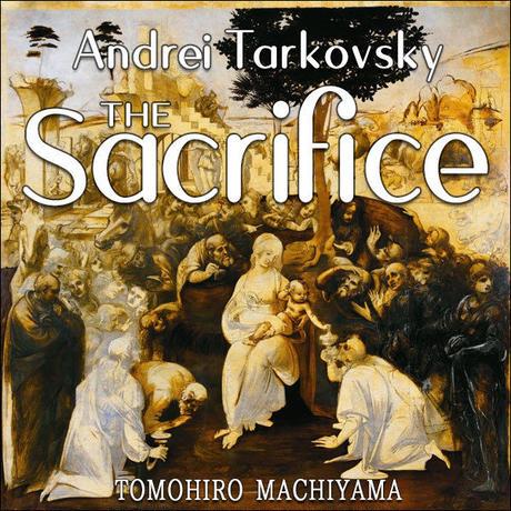 町山智浩の映画ムダ話123 アンドレイ・タルコフスキー監督『サクリファイス』(1986年)。 核戦争が勃発した朝、主人公は自分のすべてを犠牲にする決意をする。タルコフスキーが命を捧げた映像の遺書。