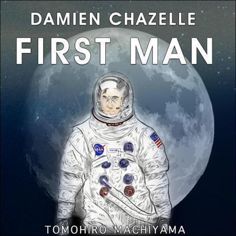 町山智浩の映画ムダ話114 デイミアン・チャゼル監督『ファースト・マン』(2018年)。人類初の月着陸を成し遂げた英雄、アームストロングは静かすぎる男だった。 その映画化にデミアン・チャゼル監督……。