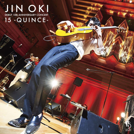 【CD】沖仁DEBUT 15th ANNIVERSARY CONCERT 15 - QUINCE -