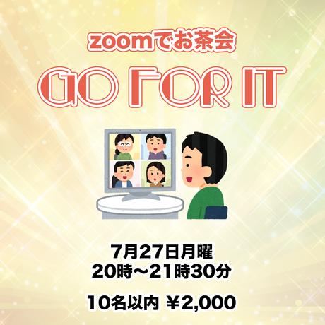 """zoomでお茶会""""Go for it"""""""