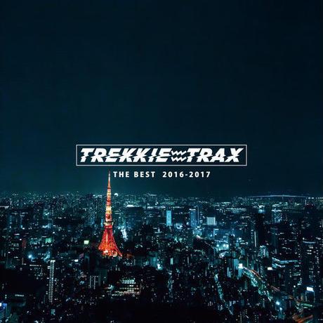 TREKKIE TRAX THE BEST 2016-2017 [CD]