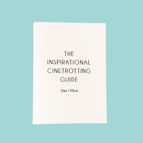 THE INSPIRATIONAL CINETROTTING GUIDE