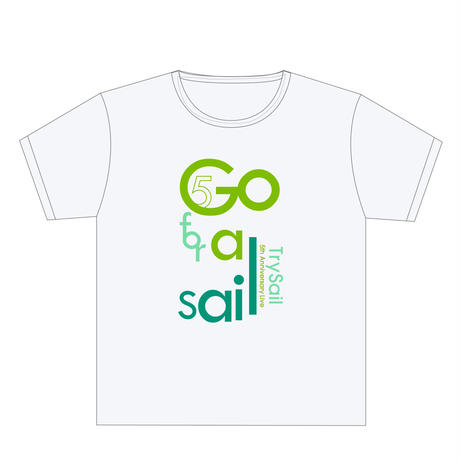 TrySail 5th Anniversary Live Go for a Sail 日替わりTシャツ 2020年8月2日(日) 東京ガーデンシアター