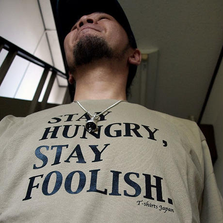 STAY HUNGRY,STAY FOOLISH. カーキ