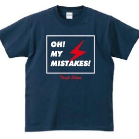OH! MY MISTAKES!Tシャツ