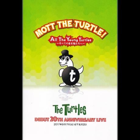 【LIVE DVD】ザ・タートルズ『MOTT  THE TURTLE!〜すべての若き亀たちへ〜』