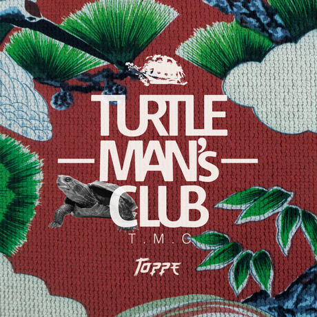 TURTLE MAN's CLUB/TOPPE (JAPANESE REGGAE FOUNDATION MIX ) WEB限定ステッカー付