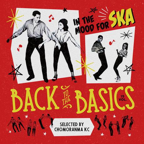 CHOMORANMA 「BACK TO THE BASICS VOL.15 -In The Mood For SKA-  」