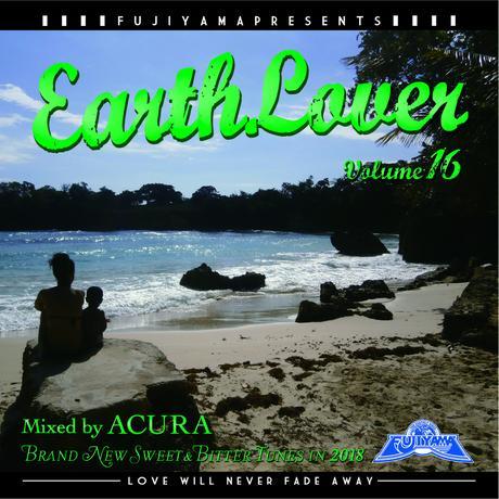 FUJIYAMA 「EARTH LOVER vol.16 BRAND NEW」Mixed by ACURA