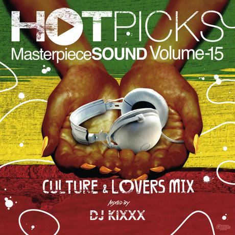 MASTER PIECE(DJ KIXXX)「HOT PICKS vol.15(CULTURE & LOVERS MIX)」