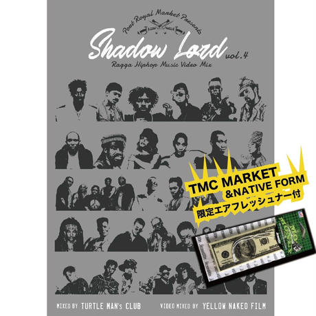 先行!SHADOW LORD 「 RAGGA HIPHOP MUSIC VIDEO MIX- vol.4」MIXED BY TURTLE MAN's CLUB(DVD)※エアフレッシュナー付