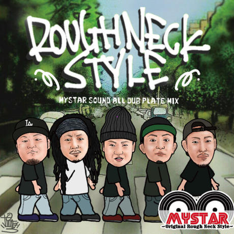 MYSTAR「 ROUGH NECK STYLE」