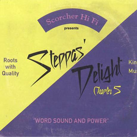 SCORCHER Hi Fi「Steppas Delight Chapter 5」   mix by Cojie& Truthful