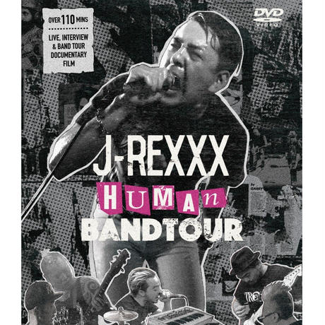 "J-REXXX ""HUMAN""BAND TOUR DVD"