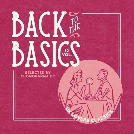 CHOMORANMA 「BACK TO THE BASICS Vol.12 UK LOVERS CLASSICS」