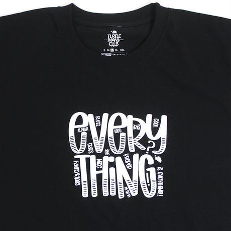 "TURTLE MAN's CLUB  ""EVERYTHING"" T-SHIRTS [BLACK]XS〜XXL"