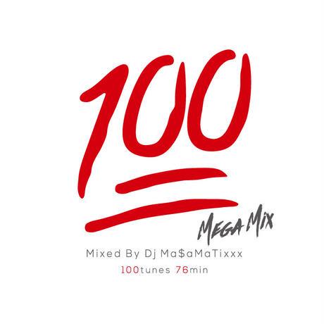 RACY BULLET (DJ MASAMATIXXX)「 100 MEGA MIX」