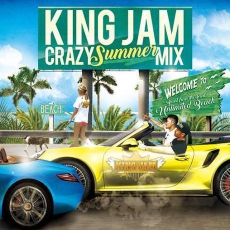 KING JAM 「CRAZY SUMMER MIX」