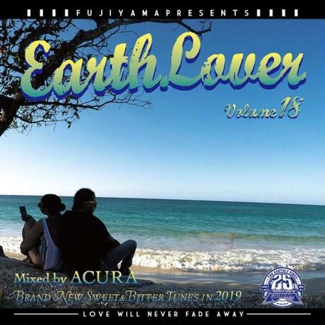 FUJIYAMA 「EARTH LOVER vol.18  BRAND NEW」Mixed by ACURA