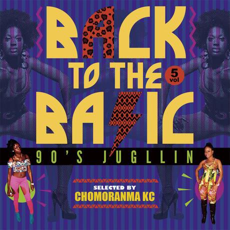 CHOMORANMA 「BACK TO THE BASIC Vol.5-90sJugglin'-」