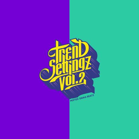 SWAG BEATZ 「TREND SETTINGZ Vo.2」