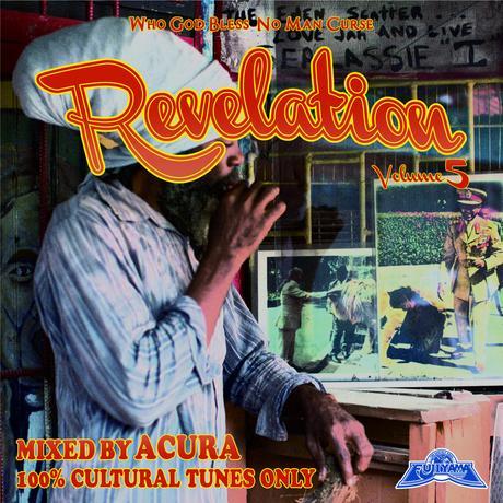 FUJIYAMA 「REVELATION vol.5 -100% RASTA ARTIST ONLY」Mixed by ACURA
