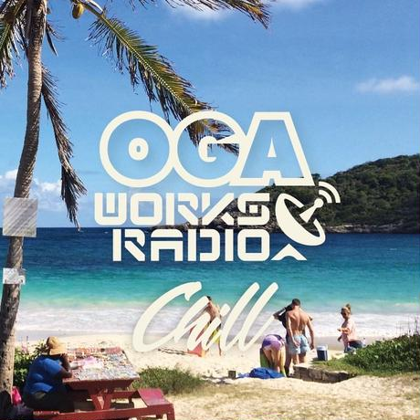 OGA WORKS RADIO MIX VOL.5  -Chill-[JAH WORKS]